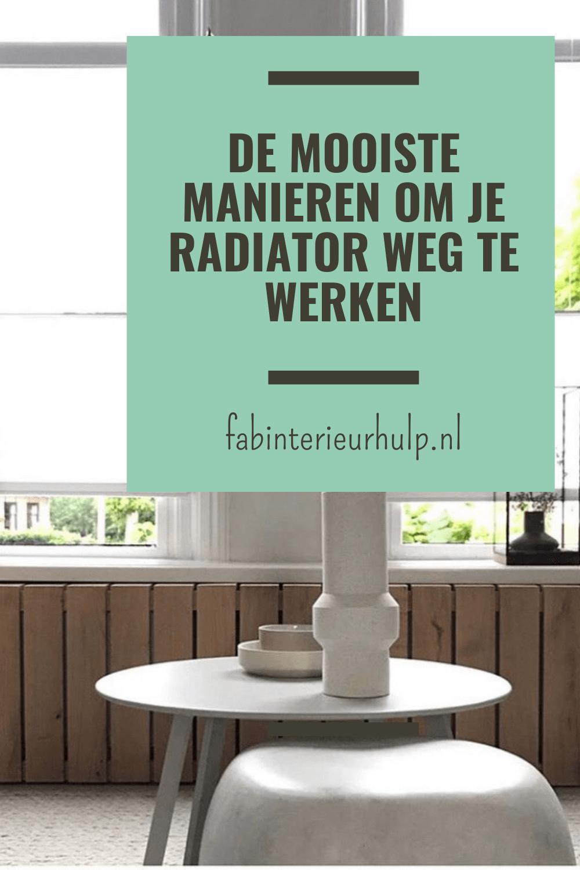 de mooiste manieren om je radiator weg te werken